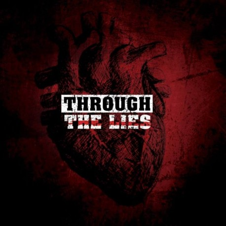 THROUGH THE LIES - Still beating – CD