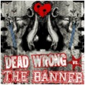 DEAD WORNG / THE BANNER Split 7""
