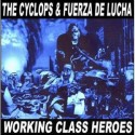 FUERZA DE LUCHA / THE CYCLOPS Split 7""