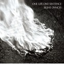 EIGHT OUNCES / ONE LIFE ONE SENTENCE Split 7""