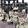 """STILL SCREAMING - Reality ain't the truth - 7"""""""