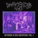 DARKSIDE NYC - Optimism Is Self-Deception: Vols. 1 & 2 – CD