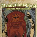 DEAD MANS CHEST - The First and the Fallen - MCD