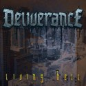 DELIVERANCE - Living Hell - MCD