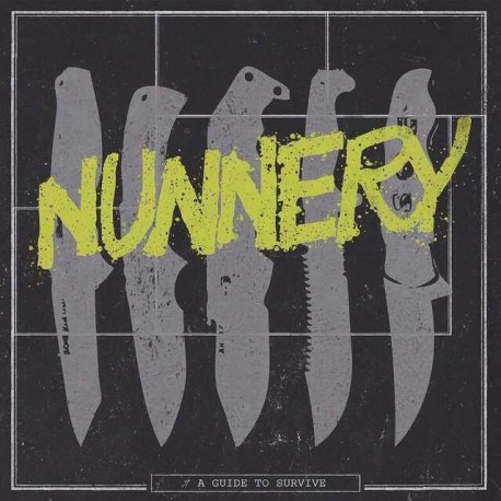 """NUNNERY – A Guide To Survive – 7"""""""
