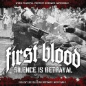FIRST BLOOD - Silence is Betrayal - CD
