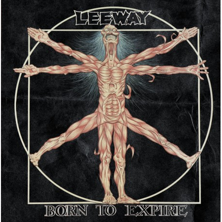 LEEWAY - Born To Expire – LP