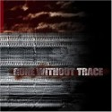 GONE WITHOUT TRACE – S/T – CD
