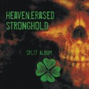 HEAVEN ERASED / STRONGHOLD split CD