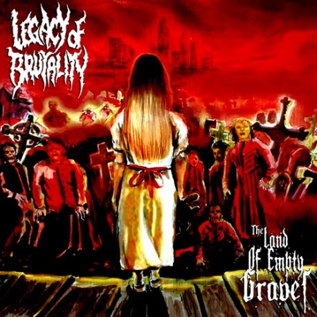 LEGACY OF BRUTALITY - The land of empty bravel - MCD