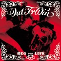 OUT TO WIN - Beg For Life - CD