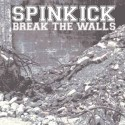 SPINKICK - Break the walls - CD