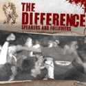 THE DIFFERENCE - Speakers and Followers - CD