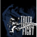 TRUTH THROUGH FIGHT - Its all about change – CD