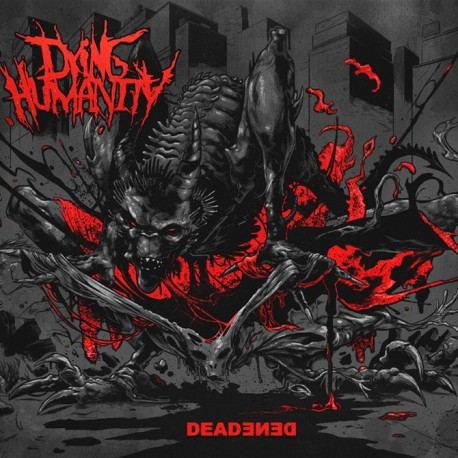 DYING HUMANITY – Deadened – Digipack CD