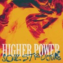 HIGHER POWER - Soul Structure - LP