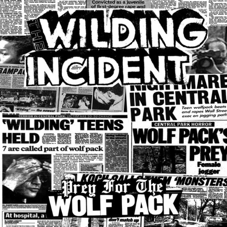 """THE WILDING INCIDENT - Prey For The Wolfpack - 7"""""""