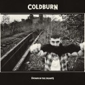 COLDBURN - Down in the dumps – CD