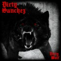 DIRTY SANCHEZ - Dirty Wolf - 10""