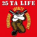 25 TA LIFE - Friendship loyalty commitment – CD