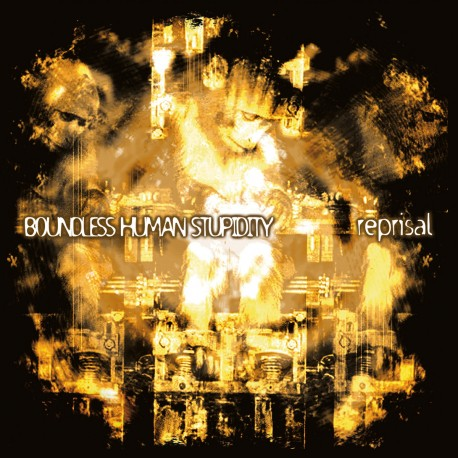 REPRISAL – Boundless human stupidity – CD