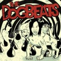 THE DOGBEATS – S/T - 7""