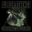 ALL FOR REVENGE - Conpiracy Of Silence - CD