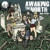 AWAKING THE NORTH - Here To Stay - CD
