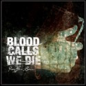 BLOOD CALLS WE DIE - Pray for rain - CD
