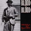 BLOOD FOR BLOOD - Revenge on society - CD